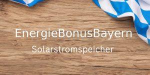 Bayern Förderung Solarstromspeicher